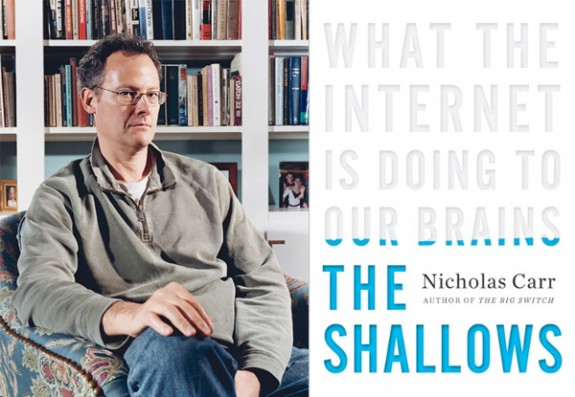 nicholas carr what the internet is doing to our brains